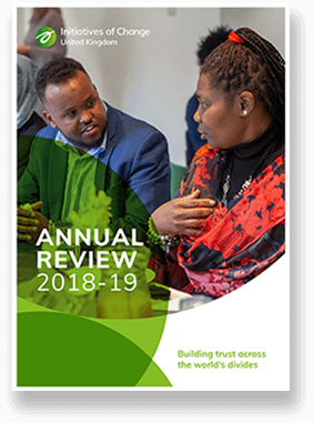 Initiatives of Change UK 2018-2019 Annual Review