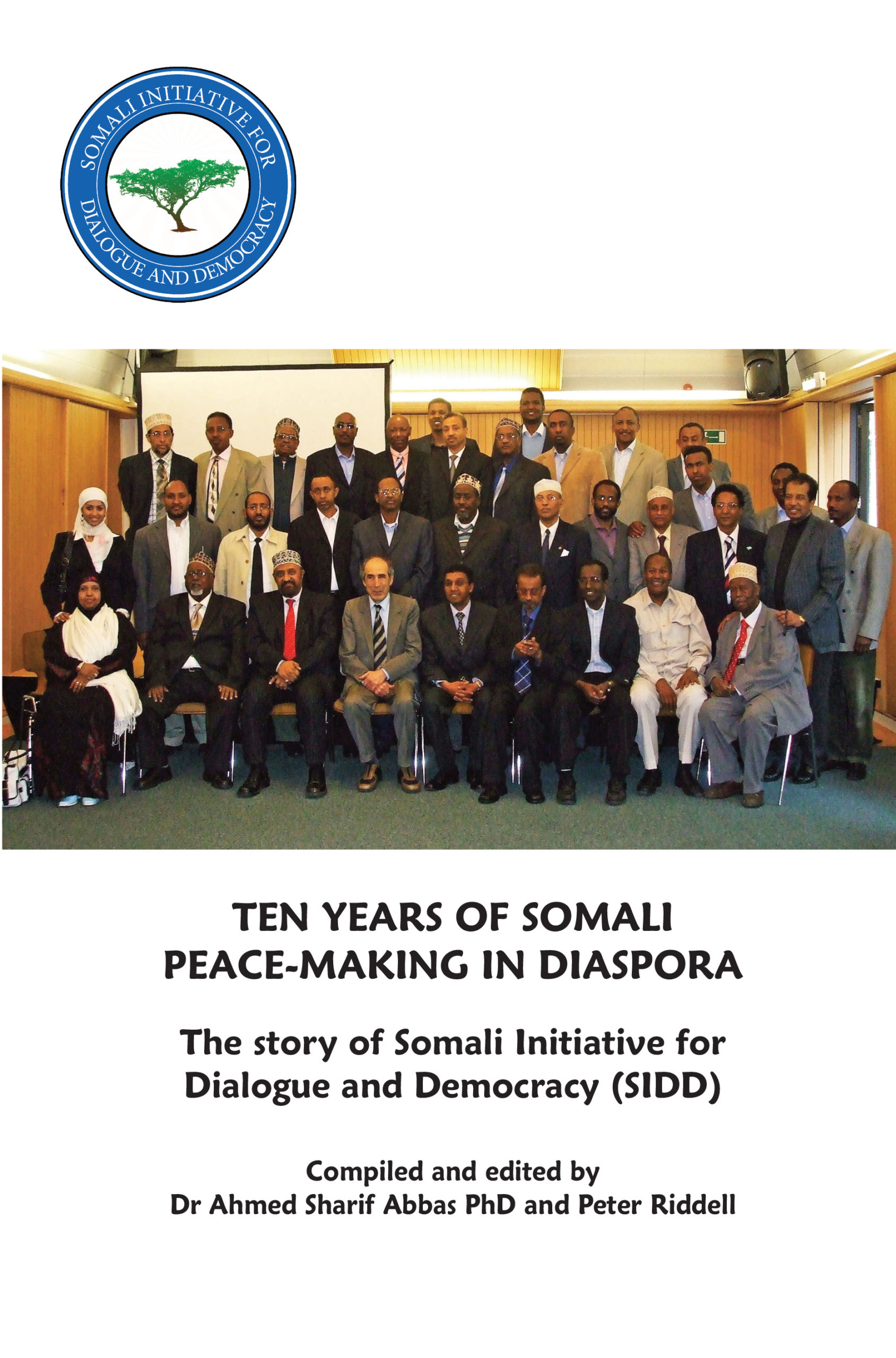 Ten years of Somali Peace-making in Disapora
